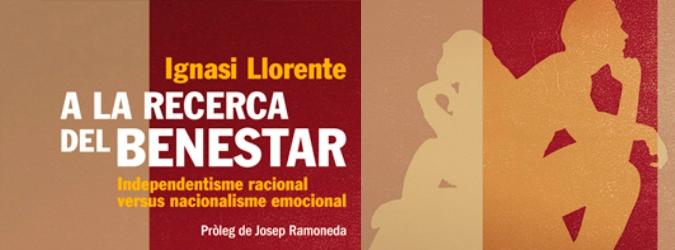"""""""A la recerca del benestar"""" d'Ignasi Llorente"""